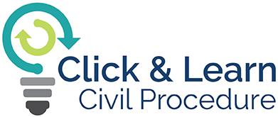 Click & Learn: Civil Procedure